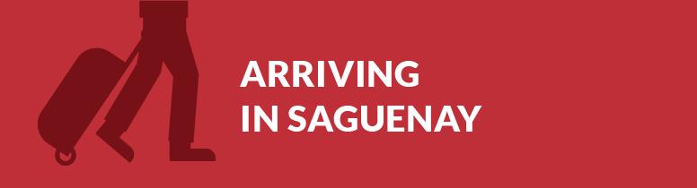 Arriving in Saguenay